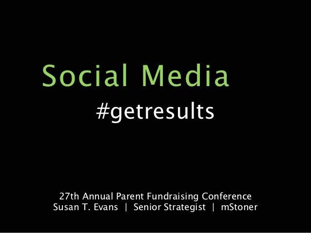 Social Media #getresults (for parent fundraising)