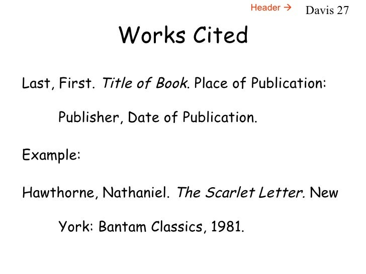 works cited scarlet letter The project is entirely professional from cover page, table of contents, to works cited page  documents similar to abc book scarlet letter skip carousel.