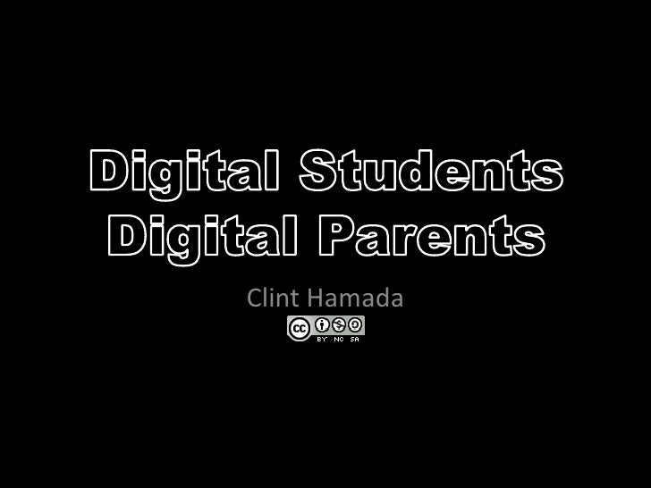 Digital Students, Digital Parents