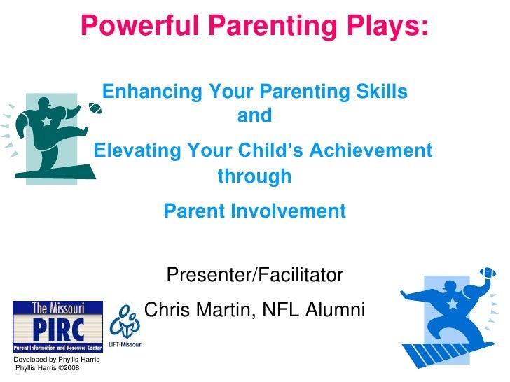 Powerful Parenting Plays:                              Enhancing Your Parenting Skills                                    ...