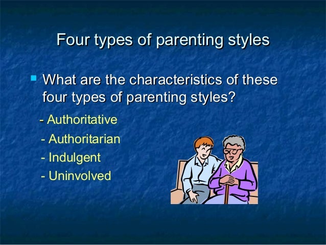 3 types of parenting styles When parenting styles differ when your parenting style differs from that of your partner family counselors divide parenting styles into three categories.