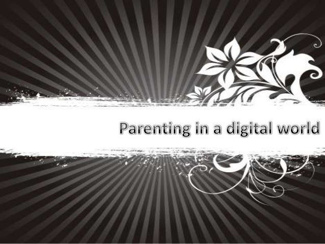 Parenting in digital world