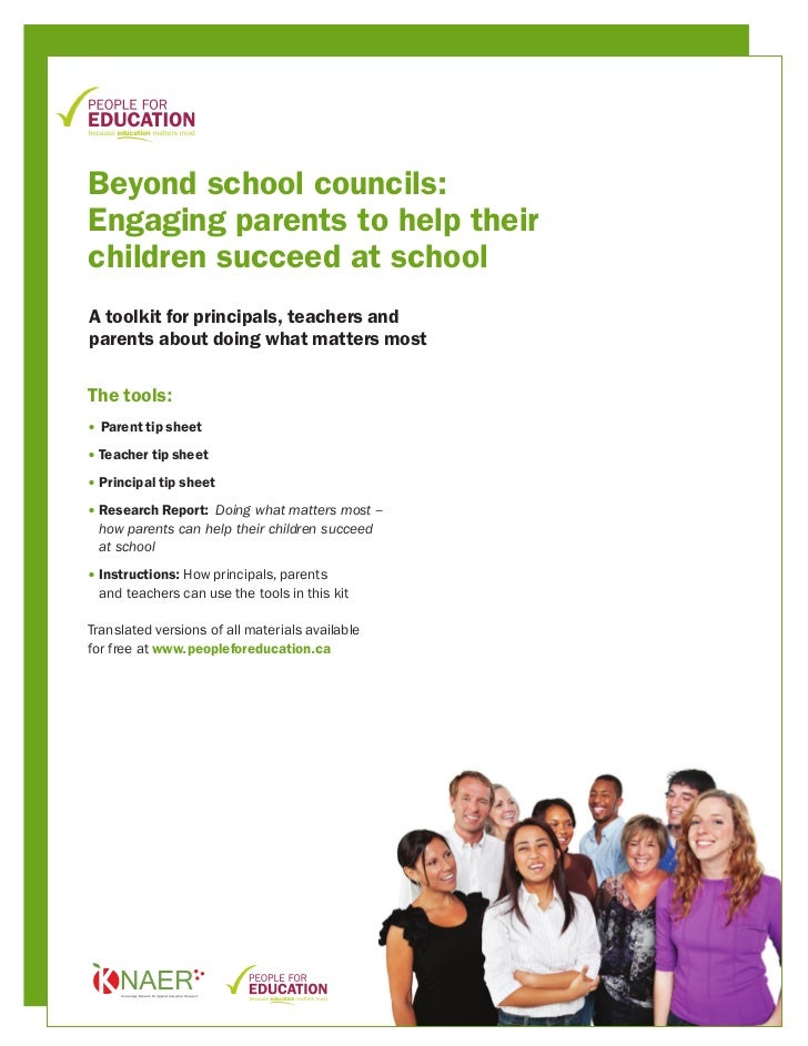 Beyond school councils:Engaging parents to help theirchildren succeed at schoolA toolkit for principals, teachers andparen...