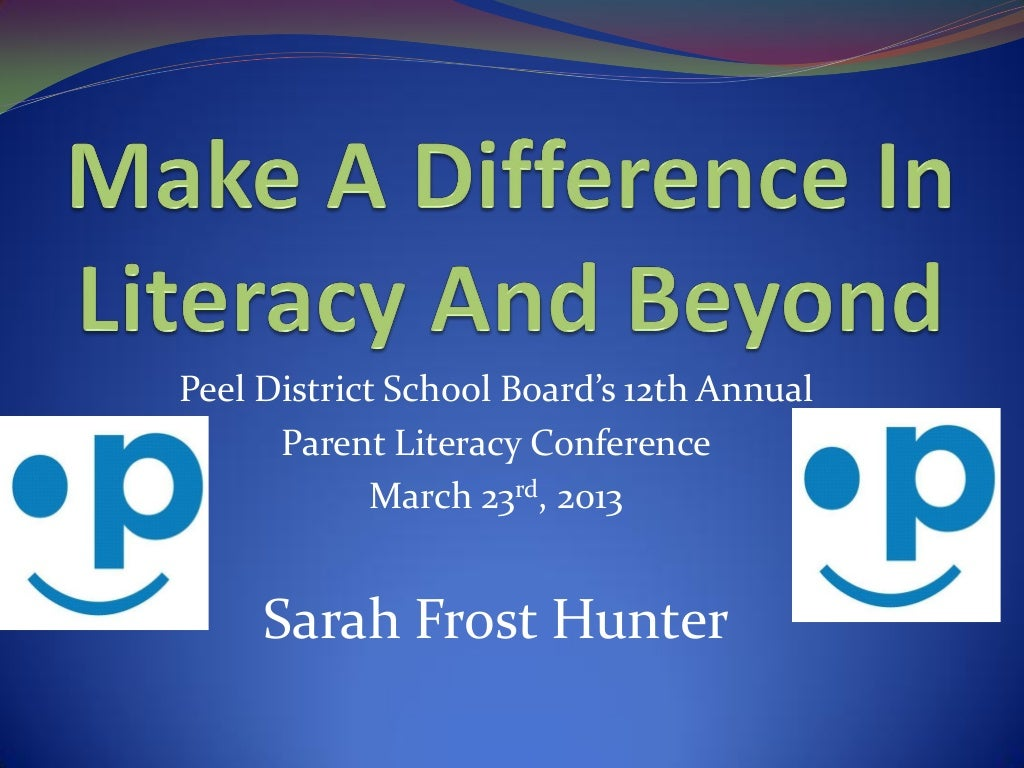 Parent Literacy Conference - Make A Difference In Literacy & Beyond
