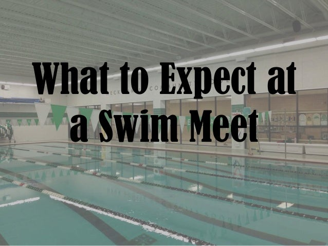 What to Expect at a Swim Meet