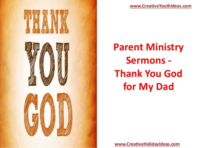 Parent Ministry Sermons Thank You God For My Dad