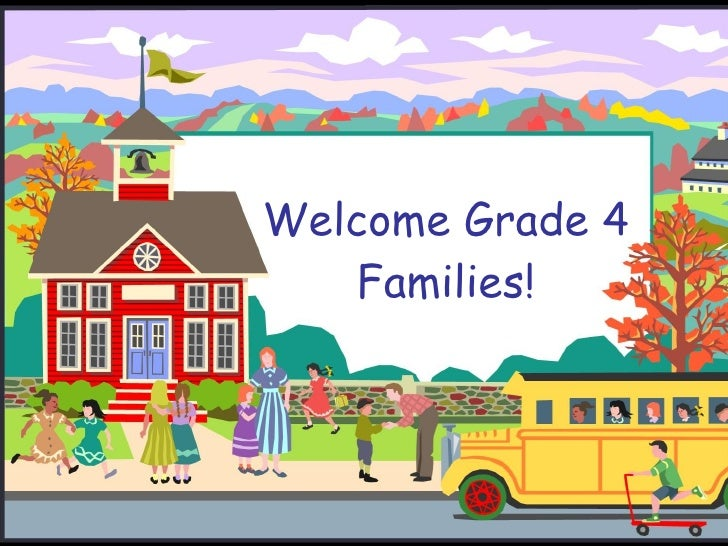 Welcome Grade 4 Families!