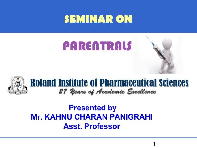 Parentral route and formulation