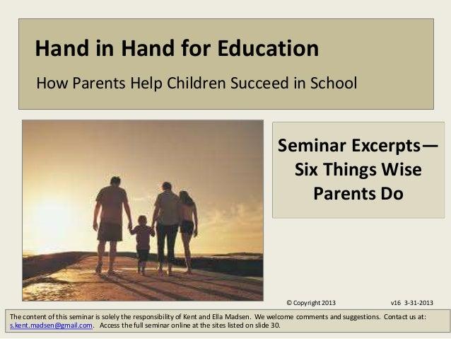 Hand in Hand for Education        How Parents Help Children Succeed in School                                             ...