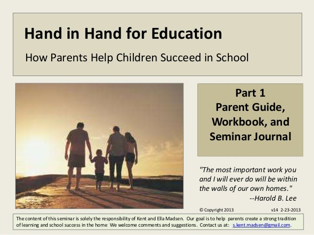 Hand in Hand for Education    How Parents Help Children Succeed in School                                                 ...