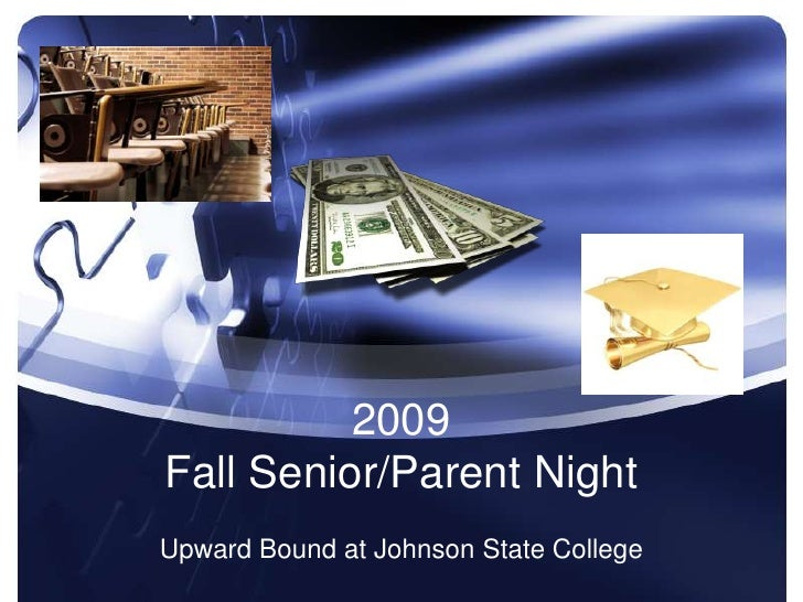 2009 Fall Senior/Parent Night<br />Upward Bound at Johnson State College<br />