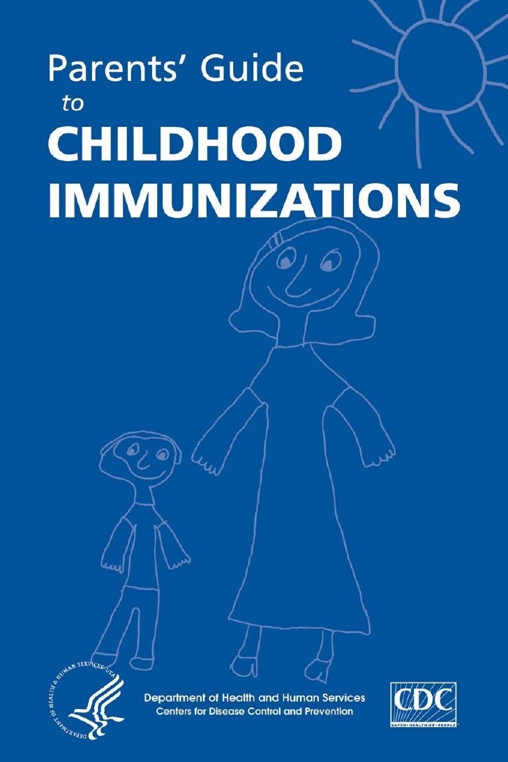 Parents' Guide to  CHILDHOOD IMMUNIZATIONS