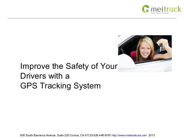 Improve the Safety of Your TeenDrivers with aGPS Tracking System800 South Barranca Avenue. Suite 220 Covina, CA 91723 626....