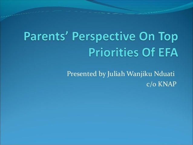 Parents and EFA Priorities Kenya