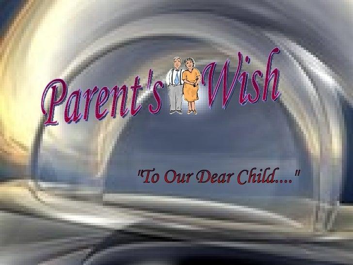 Parents Wish