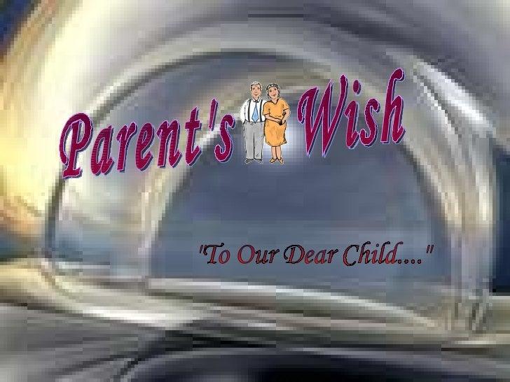 Parents wish1