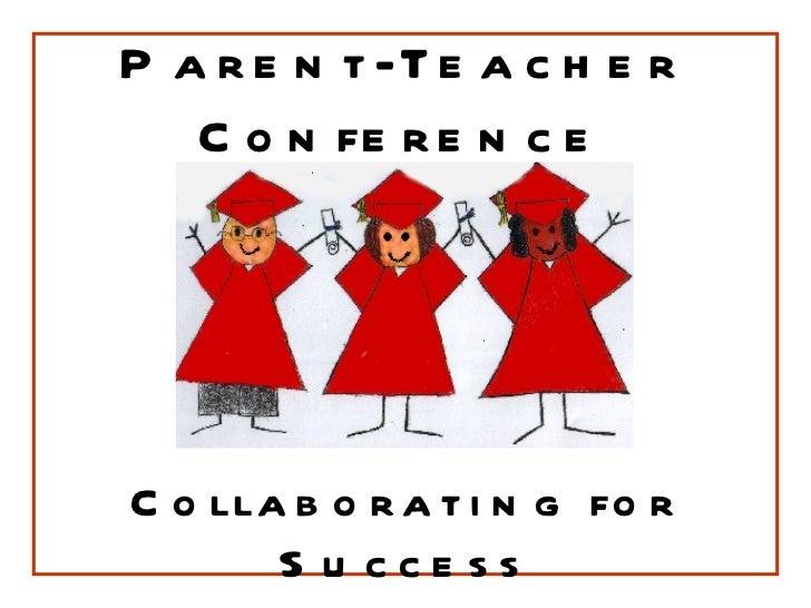 Parent-Teacher Conference Collaborating for Success