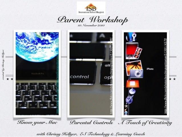 Know your Mac Parental Controls  http://www.flickr.com/photos/teachingsagittarian/5150114579  http://www.flickr.com/photos...