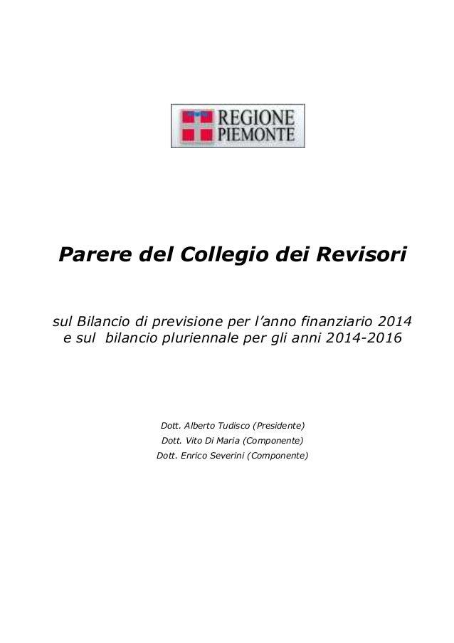 Parere del Collegio dei Revisori  sul Bilancio di previsione per l'anno finanziario 2014 e sul bilancio pluriennale per gl...