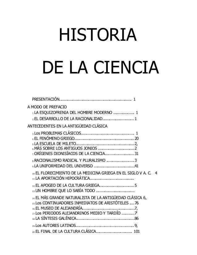 HISTORIA DE LA CIENCIA PRESENTACIÓN.............................................................. 1 A MODO DE PREFACIO 1.L...
