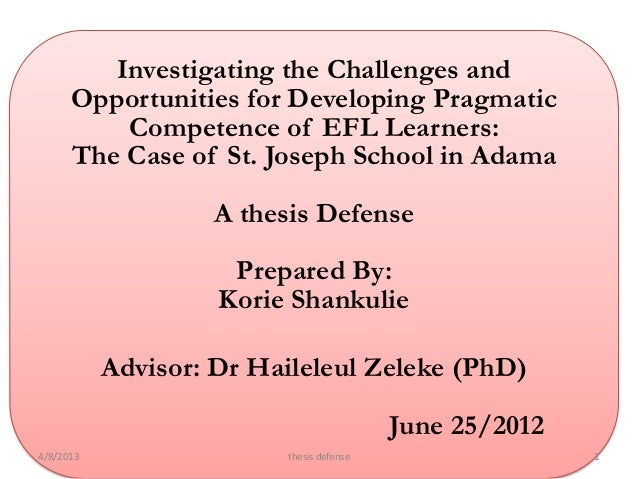 Investigating the Challenges and      Opportunities for Developing Pragmatic          Competence of EFL Learners:      The...