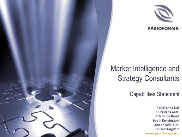 Market Intelligence and Strategy Consultants Parioforma Ltd 55 Princes Gate Exhibition Road South Kensington London SW7 2P...