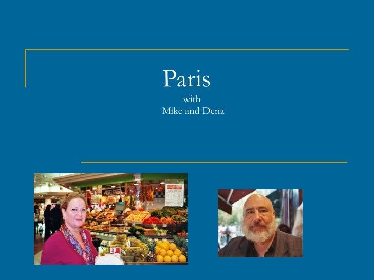 Mike and Dena go to Paris
