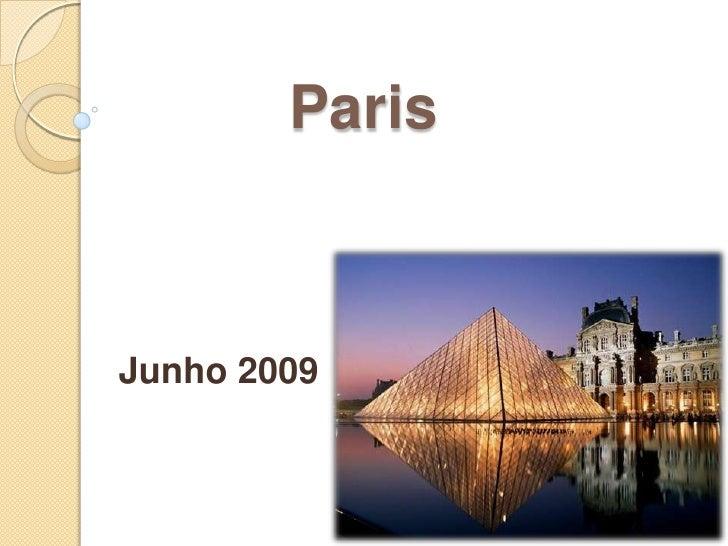 Paris<br />Junho 2009<br />