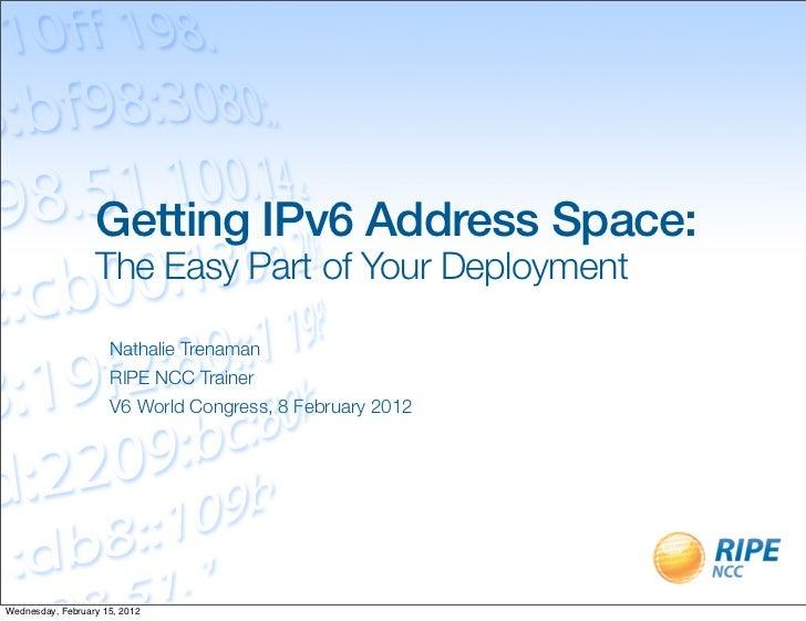 Getting IPv6 Address Space