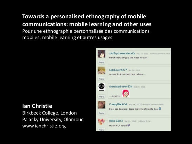 """Ian Christie, """"Towards a personalised ethnography of mobile communications: mobile learning and other uses"""""""