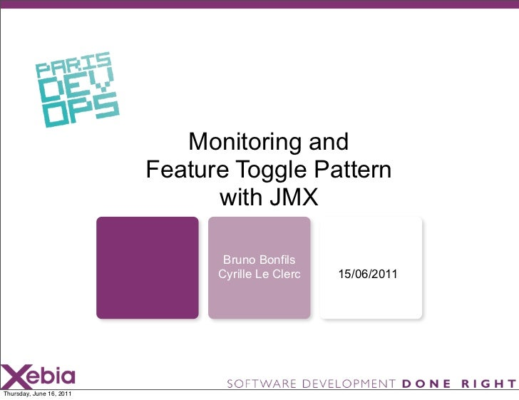 Paris Devops - Monitoring And Feature Toggle Pattern With JMX