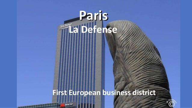 Paris  La Defense  First European business district