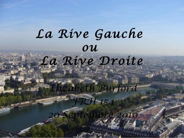 La Rive Gauche ou La Rive Droite Elizabeth Burford FRH 154 20 Septembre 2010