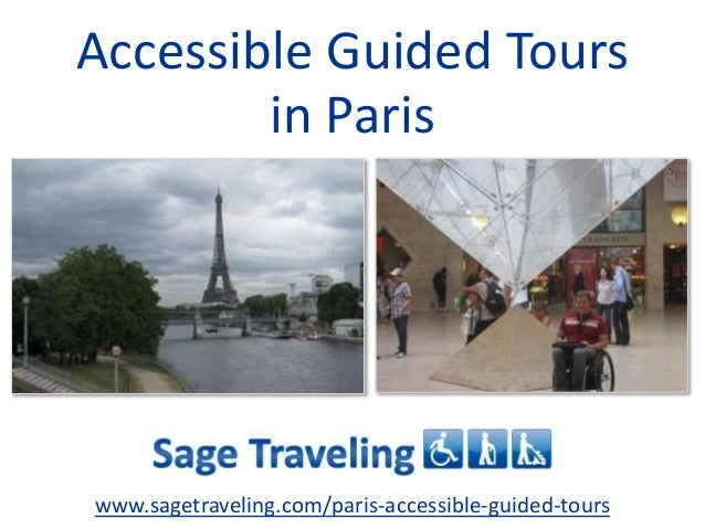 Paris wheelchair Accessible Guided Tours