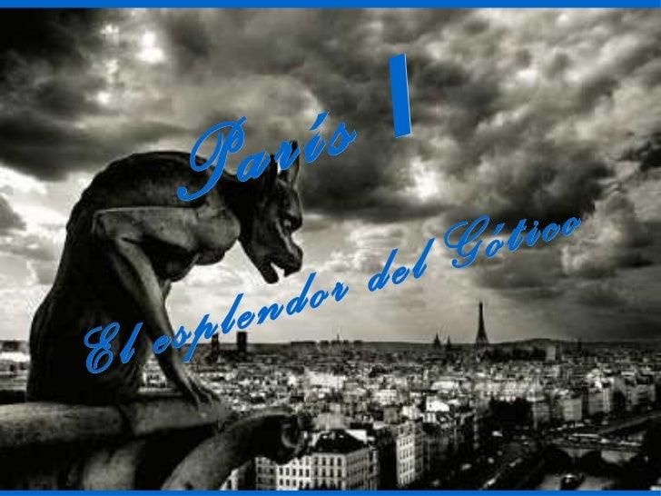 París  I El esplendor del Gótico