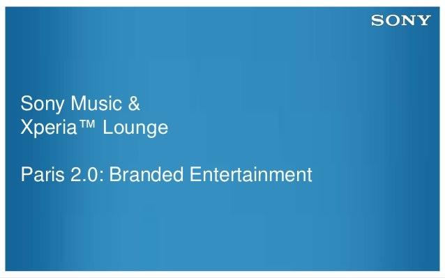"""Paris 2.0 : """"French Kiss pour Xperia Lounge"""" Matthieu Hirsch SONY Musique et David Chapon Xperia Lounge"""