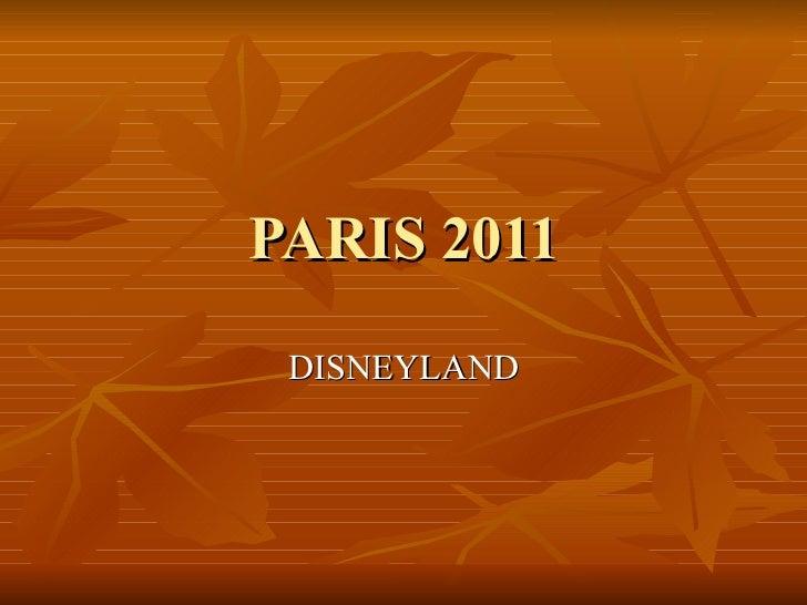 PARIS 2011 DISNEYLAND