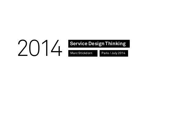 Service Design Thinking Marc Stickdorn 2014 Paris / July 2014