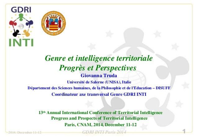 Genre et intelligence territoriale  Progrès et Perspectives  Giovanna Truda  Université de Salerne (UNISA), Italie  Départ...