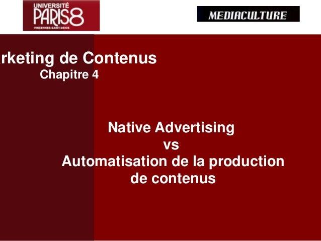 Native Advertising vs Automatisation de la production de contenus arketing de Contenus Chapitre 4