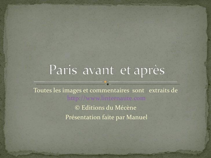 Toutes les images et commentaires  sont  extraits de  http://www.linternaute.com © Editions du Mécène  Présentation faite ...
