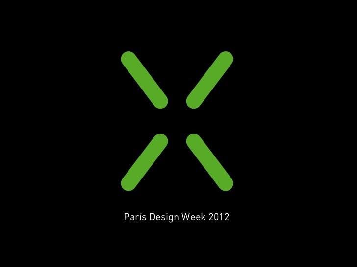 Luxiona Paris Design Week 2012