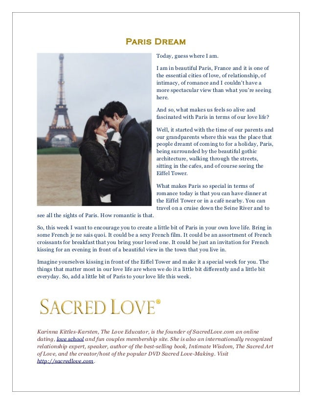 Paris Dream Today, guess where I am. I am in beautiful Paris, France and it is one of the essential cities of love, of rel...