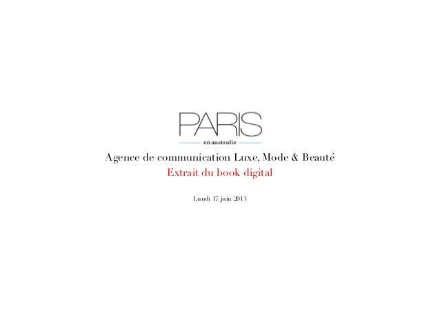 Agence de communication Luxe, Mode & BeautéExtrait du book digital Lundi 17 juin 2013
