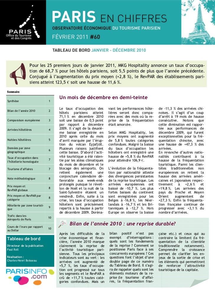 Pour les 25 premiers jours de janvier 2011, MKG Hospitality annonce un taux d'occupa-                 tion de 68,7 % pour ...