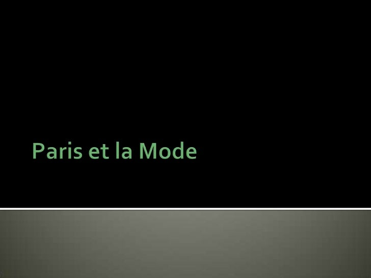 Paris et la Mode<br />