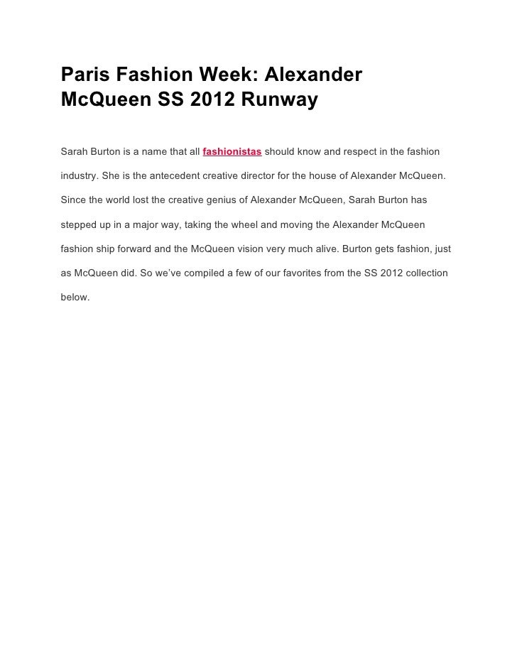 Paris Fashion Week: AlexanderMcQueen SS 2012 RunwaySarah Burton is a name that all fashionistas should know and respect in...