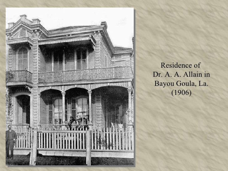 Residence of  Dr. A. A. Allain in Bayou Goula, La. (1906)
