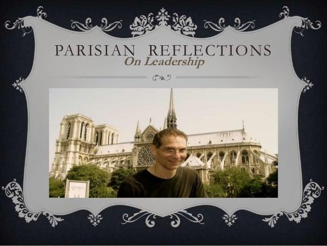 Peter Zehren, Parisian  Reflections on Leadership