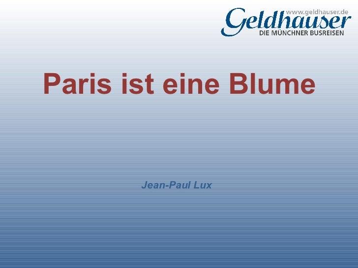 Paris ist eine_blume